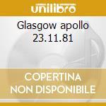 Glasgow apollo 23.11.81 cd musicale di The Stranglers