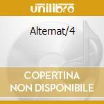 Alternat/4 cd musicale