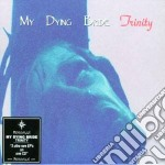 My Dying Bride - Trinity cd musicale di MY DYING BRIDE