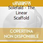 Solefald - The Linear Scaffold cd musicale di SOLEFALD