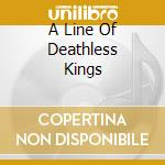 A LINE OF DEATHLESS KINGS cd musicale di MY DYING BRIDE