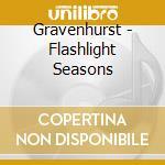 Gravenhurst - Flashlight Seasons cd musicale di GRAVENHURST