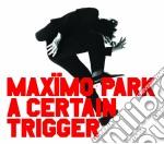 Maximo Park - A Certin Trigger cd musicale di MAXIMO PARK