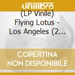 (LP VINILE) LOS ANGELES lp vinile di FLYING LOTUS