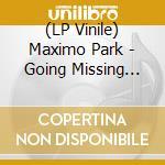 (LP VINILE) Going missing lp vinile di Park Maximo
