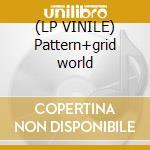 (LP VINILE) Pattern+grid world lp vinile di Lotus Flying