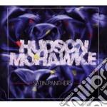 Satin panthers cd musicale di Mohawke Hudson