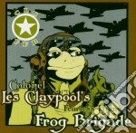 Colonel Les Claypool's Fearless Flying Frog Brigade - Live Frogs Set 1 cd musicale di Claypool's Colonel
