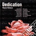 Wayne Wallace - Dedication cd musicale di Wayne Wallace