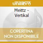 Vertikal cd musicale di Meitz