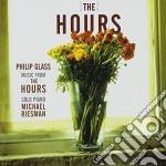 Riesman, Michael - Hours cd musicale di Glass philip / riesm