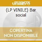(LP VINILE) Bar social lp vinile