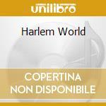 HARLEM WORLD cd musicale di MARK B