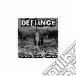 Defiance - Nothing Lasts Foreve cd musicale di DEFIANCE