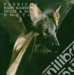 Fabric 18 - Baby Mammoth, Beige & Solid Doctor cd musicale