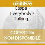 Caspa - Everybody's Talking... cd musicale di CASPA
