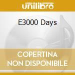 E3000 DAYS                                cd musicale di Thief Pineapple