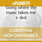 Going where the music takes me + dvd cd musicale di Blondel Amazing