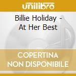 Billie Holiday - At Her Best cd musicale di Billie Holiday