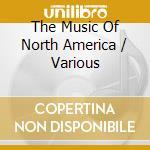 North america cd musicale di The music of