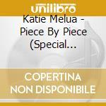 PIECE BY PIECE/Ltd.Ed.+DVD cd musicale di Katie Melua
