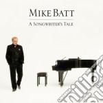Mike Batt - A Songwriter's Tale cd musicale di Mike Batt