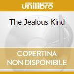 THE JEALOUS KIND cd musicale di KNIGHT CHRIS