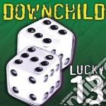 Downchild - Lucky 13 cd musicale di Downchild