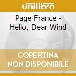 Page France - Hello, Dear Wind cd musicale di France Page