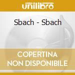 Sbach - Sbach cd musicale di SBACH