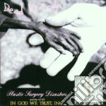 Dead Kennedys - Plastic Surgery Disasters & In God We... cd musicale di Kennedys Dead