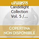Candlelight collection vol.5 cd musicale