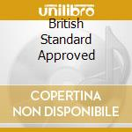 BRITISH STANDARD APPROVED                 cd musicale di DEMON
