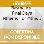 Final days cd musicale