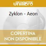 AEON                                      cd musicale di ZYKLON