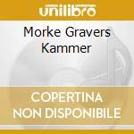 MORKE GRAVERS KAMMER                      cd musicale di KHOLD