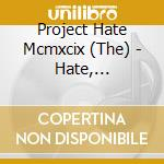 Hate, dominate, congregate... cd musicale