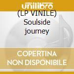 (LP VINILE) Soulside journey lp vinile