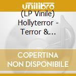 (LP VINILE) TERROR AND SUBMISSION                     lp vinile di Terror Holy
