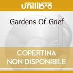 GARDENS OF GRIEF                          cd musicale di AT THE GATES