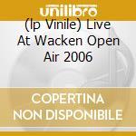 (LP VINILE) LIVE AT WACKEN OPEN AIR 2006              lp vinile di EMPEROR