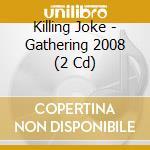 GATHERING 2008 VOL.1 cd musicale di Joke Killing