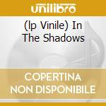 (LP VINILE) IN THE SHADOWS                            lp vinile di Fate Mercyful