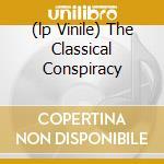 (LP VINILE) THE CLASSICAL CONSPIRACY                  lp vinile di EPICA