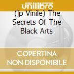 (LP VINILE) THE SECRETS OF THE BLACK ARTS             lp vinile di Funeral Dark