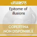 Epitome of illusions cd musicale di Art Limbonic