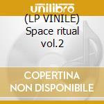 (LP VINILE) Space ritual vol.2 lp vinile di Hawkwind