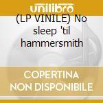 (LP VINILE) No sleep 'til hammersmith lp vinile di Motorhead