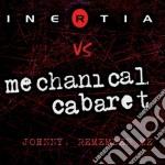 Johnny, remember me cd musicale di Inertia vs. mechanic