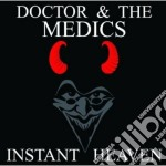 Instant heaven cd musicale di Doctor & the medics